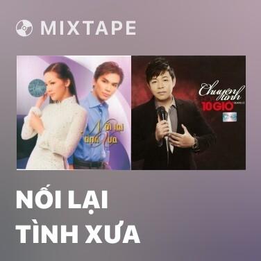 Radio Nối Lại Tình Xưa - Various Artists