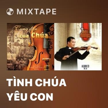 Radio Tình Chúa Yêu Con - Various Artists