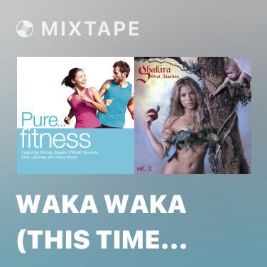 Mixtape Waka Waka (This Time for Africa) (K-Mix) - Various Artists