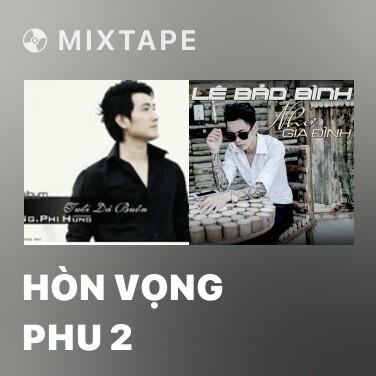 Mixtape Hòn Vọng Phu 2 - Various Artists