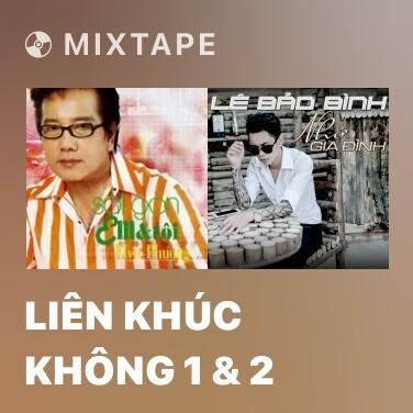 Mixtape Liên Khúc Không 1 & 2 - Various Artists