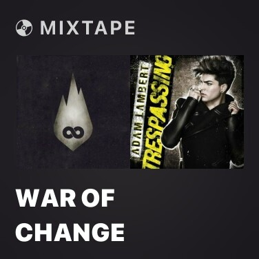Mixtape War Of Change - Various Artists