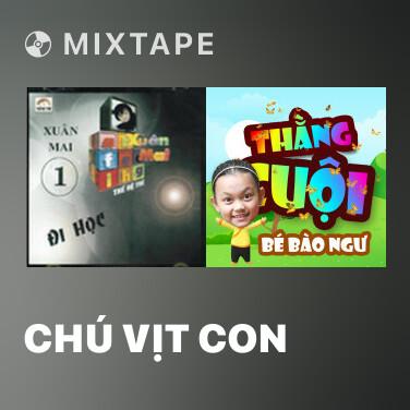 Mixtape Chú Vịt Con - Various Artists