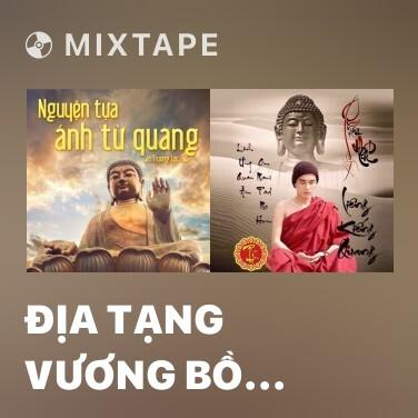 Mixtape Địa Tạng Vương Bồ Tát - Various Artists