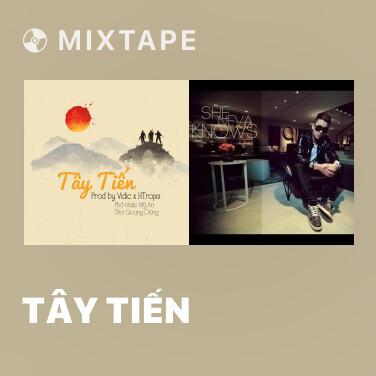 Mixtape Tây Tiến - Various Artists