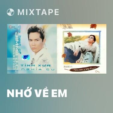 Mixtape Nhớ Về Em - Various Artists