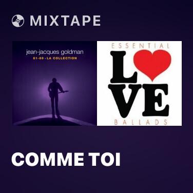 Mixtape Comme toi - Various Artists