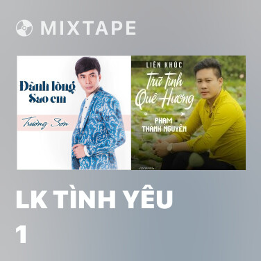 Mixtape LK Tình Yêu 1 - Various Artists