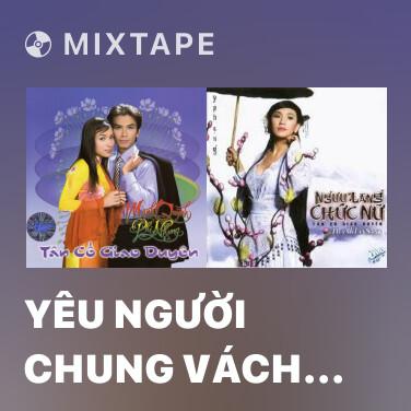 Radio Yêu Người Chung Vách (Tân Cổ) - Various Artists