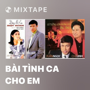 Mixtape Bài Tình Ca Cho Em - Various Artists