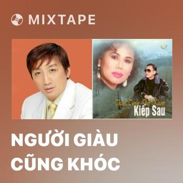 Mixtape Người Giàu Cũng Khóc - Various Artists
