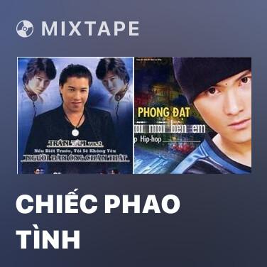 Mixtape Chiếc Phao Tình - Various Artists