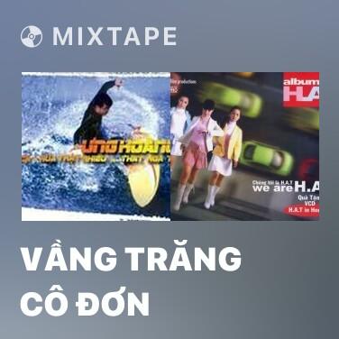 Mixtape Vầng Trăng Cô Đơn - Various Artists
