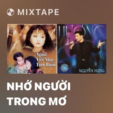 Mixtape Nhớ Người Trong Mơ - Various Artists