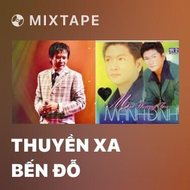 Radio Thuyền Xa Bến Đỗ - Various Artists