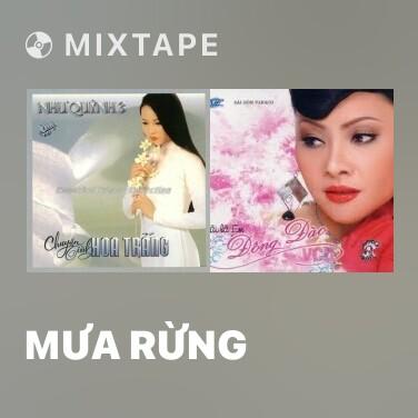 Mixtape Mưa Rừng - Various Artists