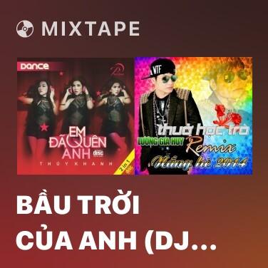 Radio Bầu Trời Của Anh (DJ Amenking Remix) - Various Artists