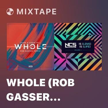 Radio Whole (Rob Gasser Remix) - Various Artists