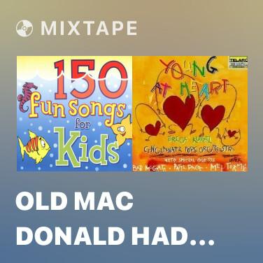 Radio Old Mac Donald Had A Farm - Various Artists