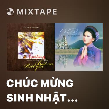 Mixtape Chúc Mừng Sinh Nhật Mẹ - Various Artists