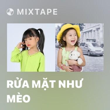 Mixtape Rửa Mặt Như Mèo - Various Artists