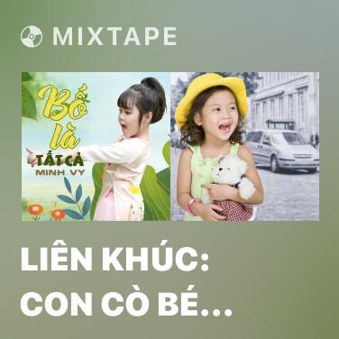 Radio Liên Khúc: Con Cò Bé Bé - Con Chim Vành Khuyên