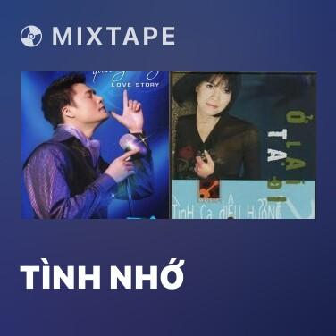 Mixtape Tình Nhớ - Various Artists
