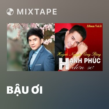 Mixtape Bậu Ơi - Various Artists