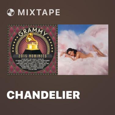Mixtape Chandelier - Various Artists