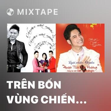 Mixtape Trên Bốn Vùng Chiến Thuật - Various Artists