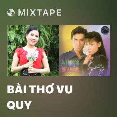 Radio Bài Thơ Vu Quy - Various Artists