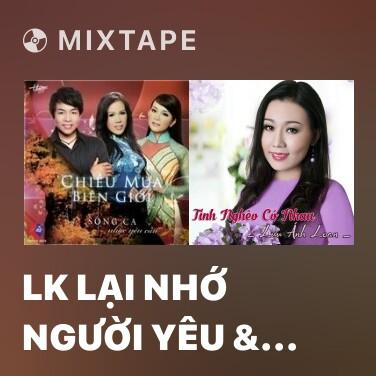 Radio LK Lại Nhớ Người Yêu & Ước Mộng Ðôi Ta - Various Artists