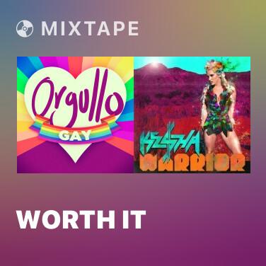 Mixtape Worth It - Various Artists