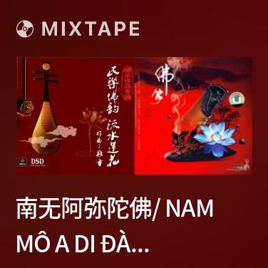 Radio 南无阿弥陀佛/ Nam Mô A Di Đà Phật - Various Artists