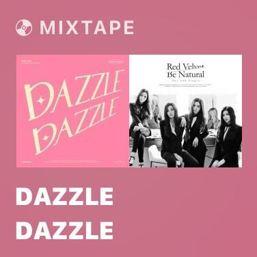 Mixtape Dazzle Dazzle - Various Artists