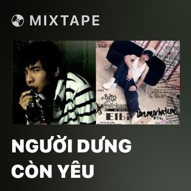 Radio Người Dưng Còn Yêu - Various Artists