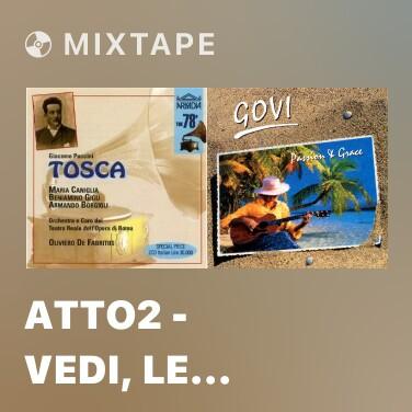 Mixtape Atto2 - Vedi, Le Man Guinte Io Stendo A Te! - Various Artists