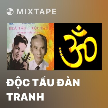 Mixtape Độc Tấu Đàn Tranh - Various Artists