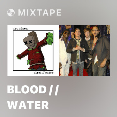 Mixtape Blood / / Water - Various Artists