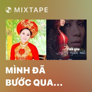 Radio Mình Đã Bước Qua Nhau - Various Artists