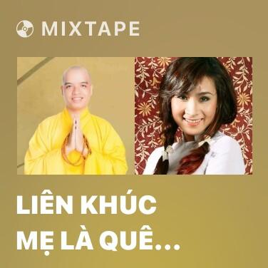 Radio Liên Khúc Mẹ Là Quê Hương (Điệu Lý Quê Hương) - Various Artists