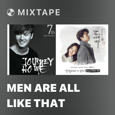 Mixtape Men Are All Like That - Various Artists