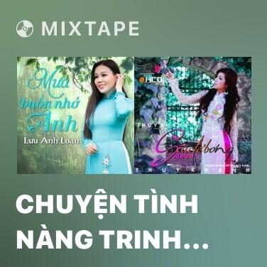 Mixtape Chuyện Tình Nàng Trinh Nữ Tên Thi - Various Artists