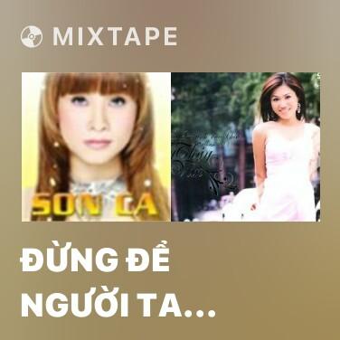 Radio Đừng Để Người Ta Buồn - Various Artists