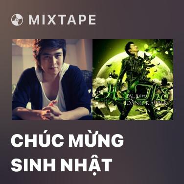 Mixtape Chúc Mừng Sinh Nhật - Various Artists