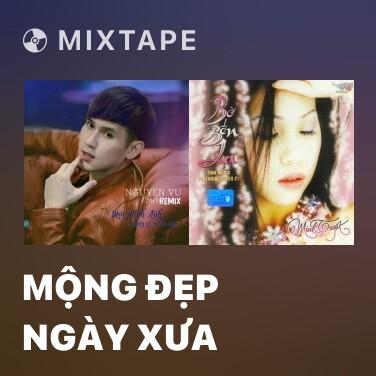 Radio Mộng Đẹp Ngày Xưa - Various Artists