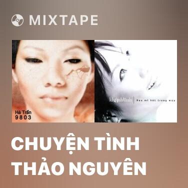 Radio Chuyện Tình Thảo Nguyên - Various Artists
