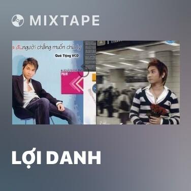 Mixtape Lợi Danh - Various Artists