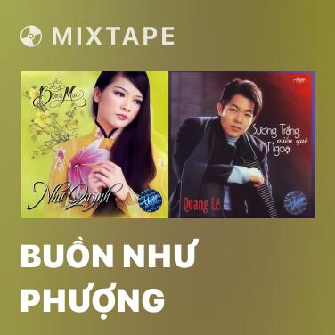 Mixtape Buồn Như Phượng - Various Artists