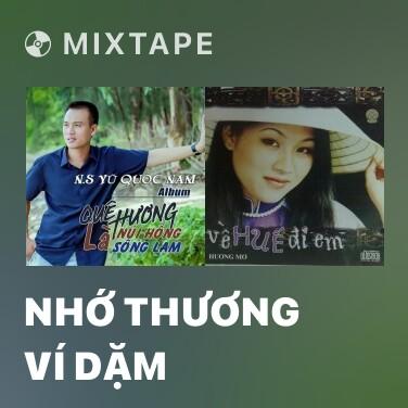 Radio Nhớ Thương Ví Dặm - Various Artists